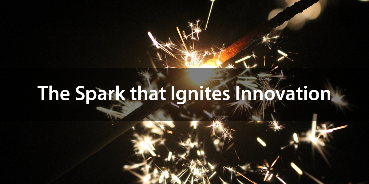 Creativity is the Spark that Ignites Innovation